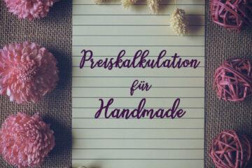 Preiskalkulation für Handmade