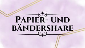 Papier- und Bändershare